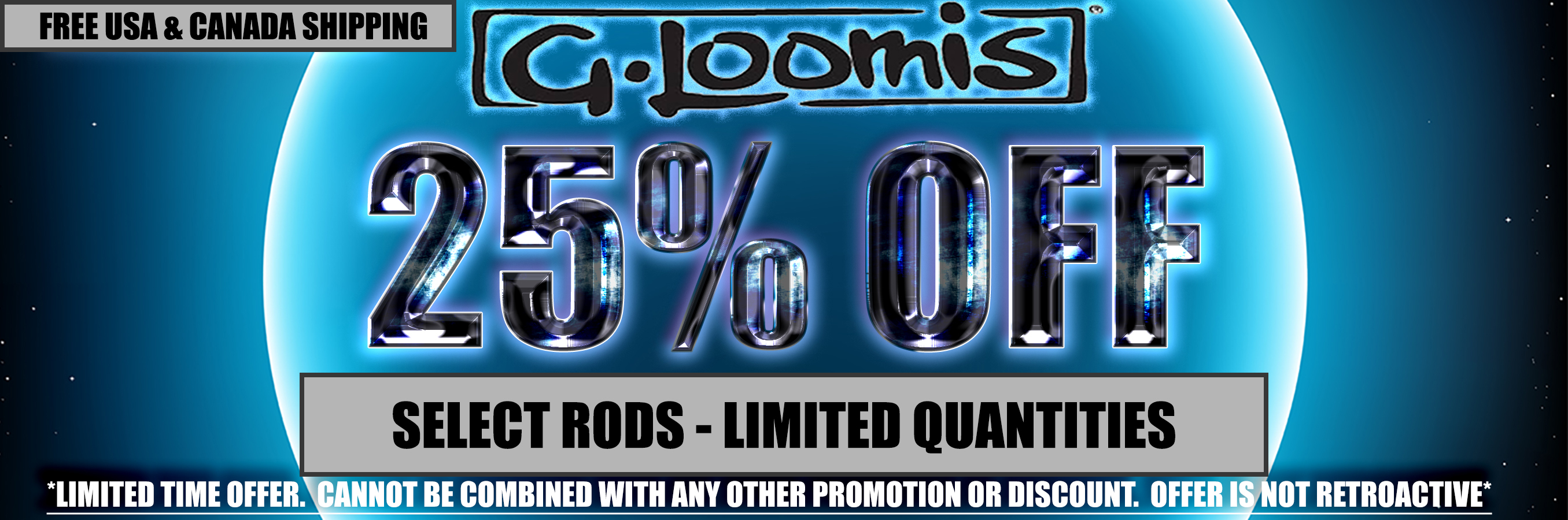 25% Off Select G. Loomis Rod